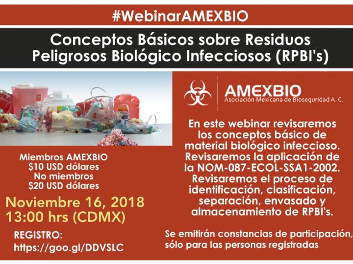 #WebinarAMEXBIO: Residuos peligrosos biológico infecciosos (RPBI's)